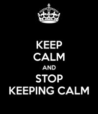 Keep-calm-and-stop-keeping-calm-2