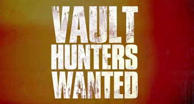 Vault Hunters Wanted