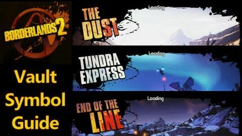 Borderlands 2 - Vault Symbols - The Dust, Tundra Express & End of the Line