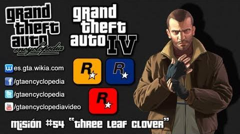 "Grand Theft Auto IV - Misión 54 ""Three Leaf Clover"""