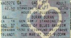 House of Blues, Anaheim, CA, USA wikipedia duran duran ticket stub 1