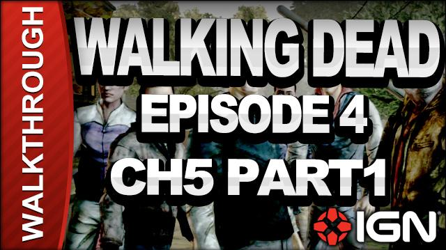 *SPOILERS* The Walking Dead The Game - Episode 4 Around Every Corner - Chapter 5 Part 1 - Walkthrough