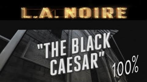 LA Noire - Walkthrough Part 10 The Black Caesar Gameplay