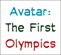 Avatar The First Olympics.png
