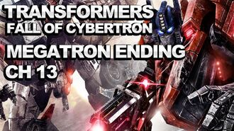 Transformers FoC Walkthrough - Til All Are One Ch. 13 - Megatron Ending