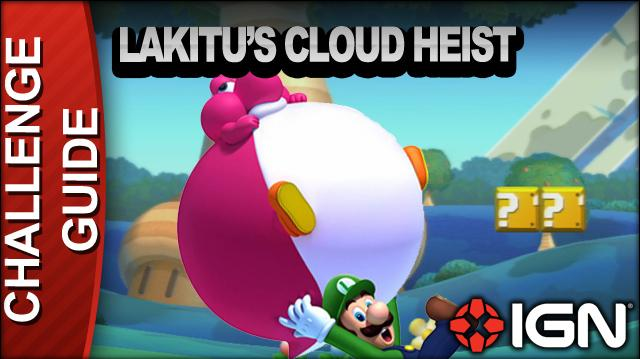 New Super Mario Bros. U Challenge Walkthrough - Lakitu's Cloud Heist