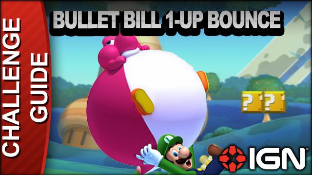 New Super Mario Bros. U Challenge Walkthrough - Bullet Bill 1-Up Bounce