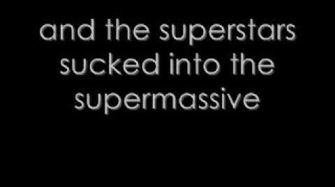 """Supermassive Black Hole"" by Muse"