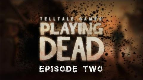 Playing Dead Episode 2-0