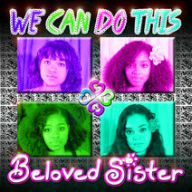 We Can Do This - Beloved Sister - cover