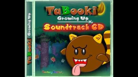 TaBooki Growing Up Soundtrack- World 7 Forest of Illusion