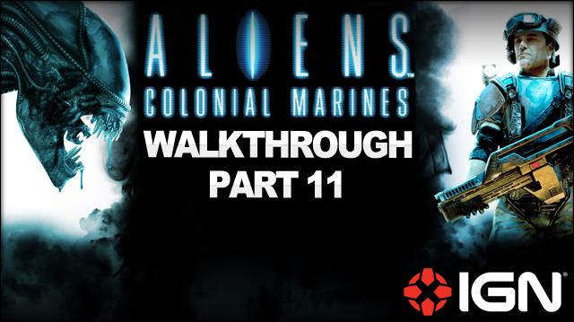 Aliens Colonial Marines Walkthrough - Mission 7 One Bullet (Continued) (Part 11)