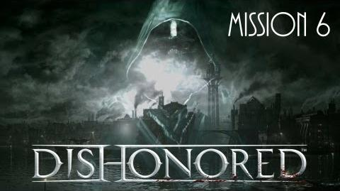 Dishonored, Mission 6 Return To The Tower (No commentary)