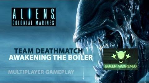 Aliens Colonial Marines - Team Deathmatch Gameplay - Boiler Awakened