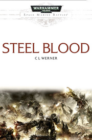 Steel Blood Wikihammer 40K