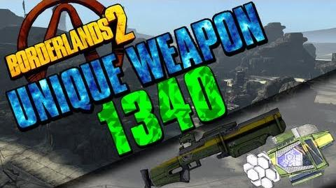 Borderlands 2 - 1340 - Unique Weapon