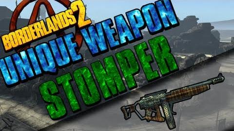 Borderlands 2 - Stomper - Unique Weapon