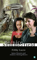 Bernice Summerfield-Filthy Lucre
