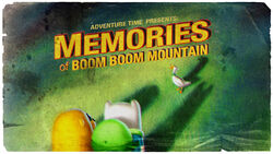 Memories of Boom Boom Mountain (Title Card)