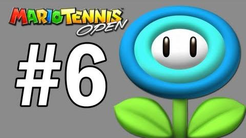 Mario Tennis Open Walkthrough Ice Flower Cup - Part 6-0