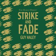 Audio drama strike and fade