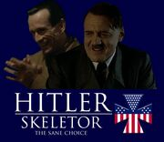 Hitler Skeletor the sane choice