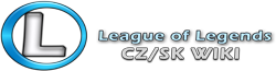 League of Legends CZ/SK Wiki