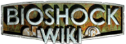 BioShock Wiki