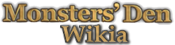 Monsters' Den Chronicles Wiki