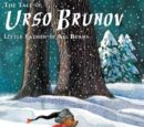 The Tale of Urso Brunov: Little Father of All Bears