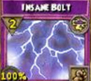 Insane Bolt