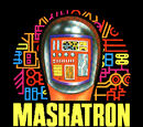 Maskatron