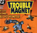 Trouble Magnet Vol 1