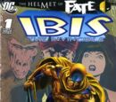 Helmet of Fate: Ibis the Invincible Vol 1 1