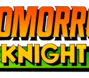 Tomorrow Knights Vol 1