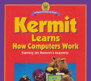 Kermit Learns How Computers Work
