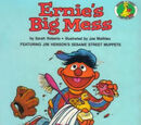 Ernie's Big Mess