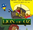 Benny, Leo and Johnny's Adventures with the Lion of Oz