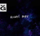Rigby's Body