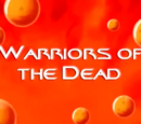 Warriors of the Dead