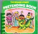 The Sesame Street Pretending Book