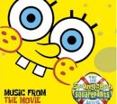 The SpongeBob SquarePants Movie: Music from the Movie and More