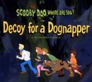 Decoy for a Dognapper