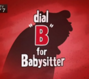 "Dial ""B"" For Babysitter (Image Shop)"