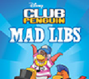 Club Penguin Mad Libs