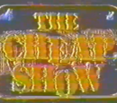 The Cheap Show