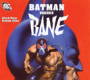 Batman Versus Bane Vol 1 1