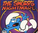 The Smurfs' Nightmare