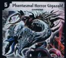 Phantasmal Horror Gigazald