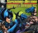 Superman and Batman vs. Vampires and Werewolves Vol 1 6
